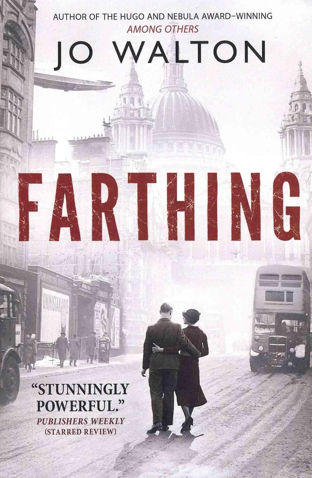 Farthing By Walton, Jo